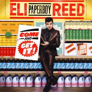 Eli 'Paperboy' Reed - Come and get it (2010)