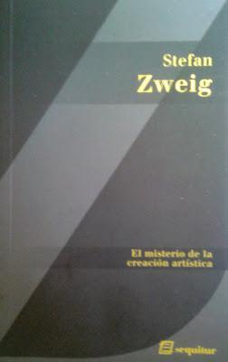 Stefan Zweig: El misterio de la creación artística: