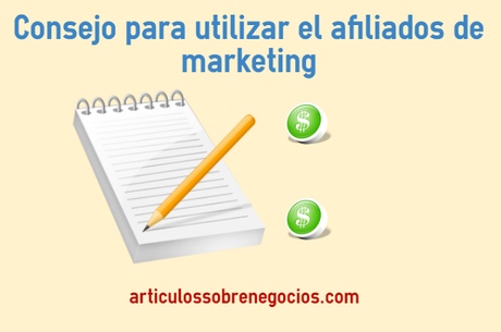 Consejo para utilizar el afiliados de marketing