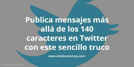 Mensajes de más de 140 caracteres en Twitter