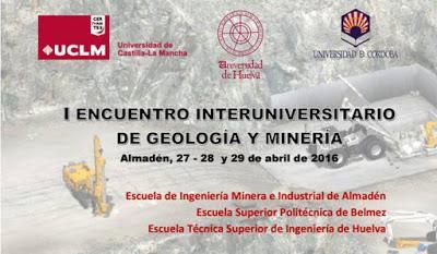I Encuentro interuniversitario de Geología y Minería en la EIMI Almadén