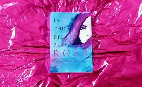 Reseña: La chica del pelo Rosa.