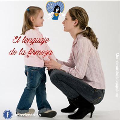 Criando con amor: El lenguaje de la firmeza