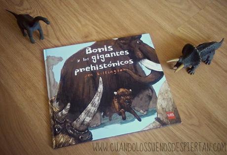 BORIS Y LOS GIGANTES PREHISTÓRICOS