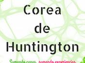 Cuando genes mandan: Corea Huntington