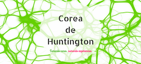 Cuando los genes mandan: Corea de Huntington