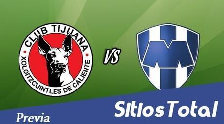 Xolos Tijuana vs Monterrey previa, hora, canal – Jornada 14 Clausura 2016 Liga MX