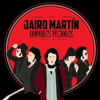 [Disco] Jairo Martín - Hombres Mejores (2016)