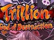 Análisis Trillion: Destruction