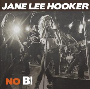 Jane Lee Hooker No B! (2016) El poder del Blues femenino