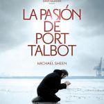 La pasión de Port Talbot, teatro filmado de vanguardia
