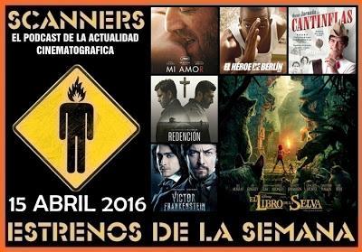 Estrenos de la Semana 15 de Abril de 2016 por el Podcast Scanners