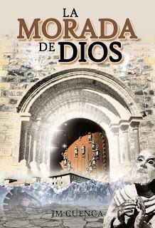 Hoy recomiendo #10: La morada de Dios - J.M. Cuenca