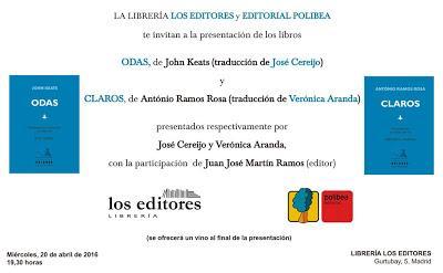 Presentación de Ramos Rosa y Keats en Madrid, 20 de abril