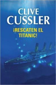 Novelas sobre el Titanic: Rescaten el Titanic