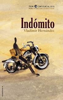 Indómito, Premio L`H Confidencial 2016