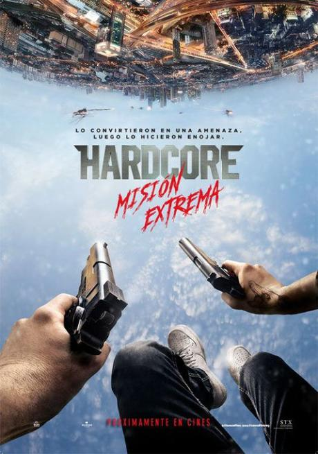 Afiche y tráiler de Hardcore: Misión Extrema. Estreno en Chile, 12 de Mayo de 2016