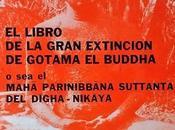 Gran Libro Extinción Gotama Buddha Mahā Parinibbāṇa Sutta Digha Nikaya