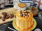 Tarta praliné caramelo salado salted caramel praline layer cake