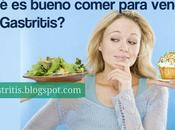 ¿Qué bueno comer para vencer Gastritis?