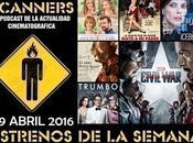 Estrenos Semana Abril 2016 Podcast Scanners