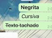 Escribir WhatsApp usando negrita, cursiva tachado