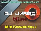 Recuerdos Jarigo [Mixes]