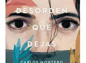 desorden dejas, Carlos Montero