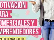 Entrevista Mónica Mendoza (126), autora «Píldoras motivación para comerciales emprendedores»