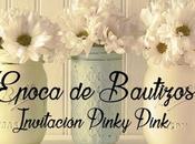 Invitación Bautizo encanta Rosa!! Pinky Pink.