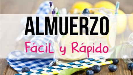 C Mo Hacer Un Almuerzo F Cil Y Delicioso Paperblog