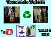 Diy. Botellas Decoradas. Mirna manus.. gusta reciclar...