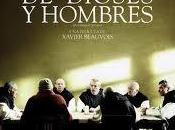 "dioses hombres"": Gran Premio Cannes candidata Oscar mejor filme extranjero (Ver trailer español)"