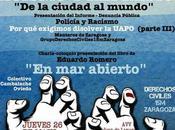 Racismo represión: ciudad mundo. Campaña disolucion UAPO