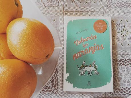 Reseña: Volverán las naranjas, de Xisela López