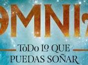 [RESEÑA] Omnia. Todo puedas soñar Laura Gallego García