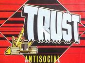 Trust -Antisocial 1981 (1980)