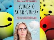 ¿Vives sobrevives?, Sònia Cervantes
