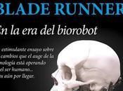 hombre tecnológico síndrome Blade Runner