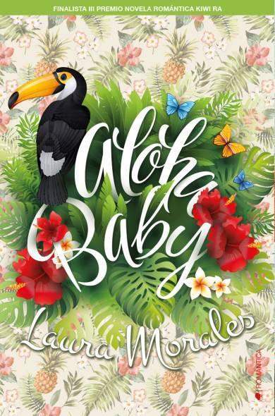 NOVEDAD ABRIL Aloha, Baby de Laura Morales