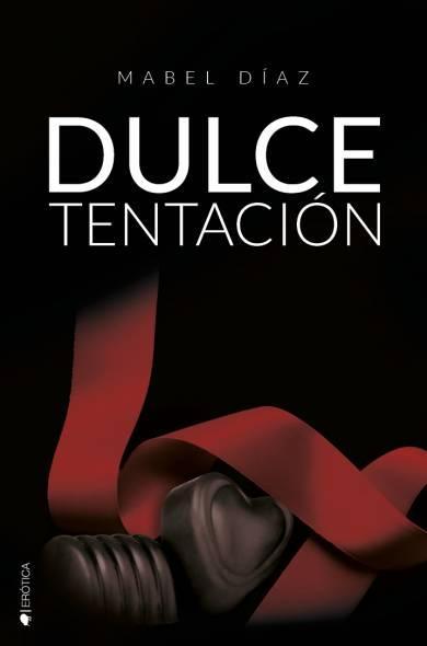 NOVEDAD MAYO Dulce tentación de Mabel Díaz
