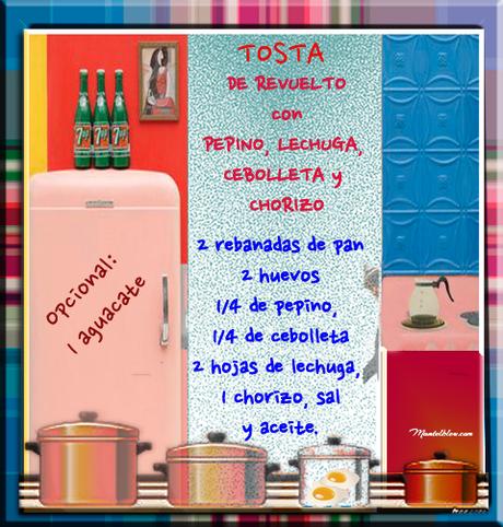 Tosta de revuelto con pepino, lechuga, cebolleta y chorizo Etiqueta