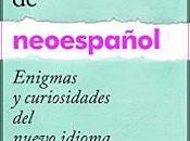 Guía práctica neoespañol (ana durante)