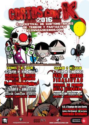 Cortos con K 2016; Festival de cortometrajes de Terror y Fantástico organizado por la web KlownsAsesinos
