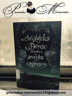 Aristoteles y Dante descubren los secretos del universo • Benjamin Alire Saenz    Reseña Libro