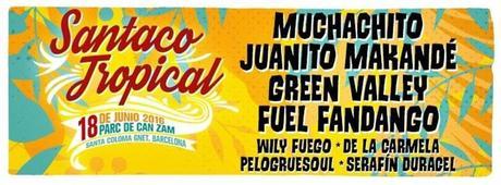 Santaco Tropical 2016, cartel completo