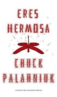Eres Hermosa; Chuck Palahniuk