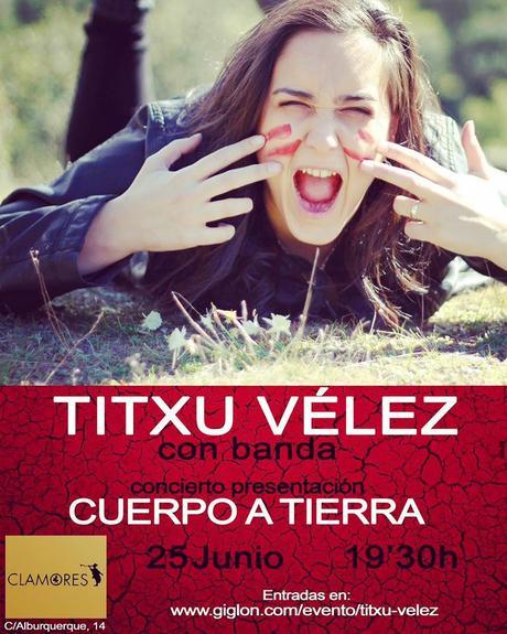 Titxu Vélez presentará Cuerpo a tierra en Clamores