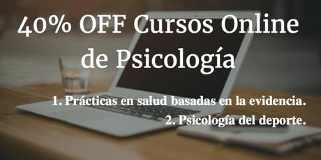 Cursos online: Prácticas en salud basadas en la evidencia y Psicología del deporte (40% de descuento)