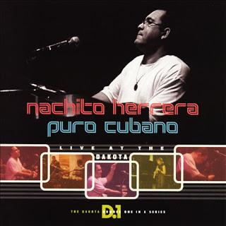 Nachito Herrera - Puro Cubano, Live At The Dakota